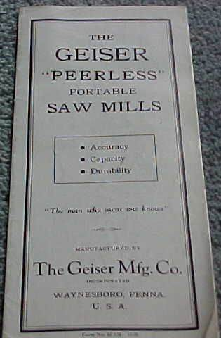 Saw Mill For Sale >> Geiser Manufacturing Co. - 1905 Geiser sawmill catalog images | VintageMachinery.org